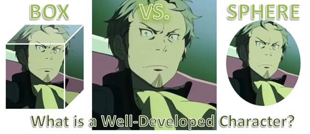 What is a well-developed character